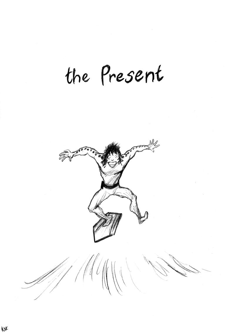 #1 - the present